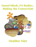 Sound Minds, Fit Bodies...Making the Connection Activity Book