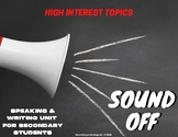 Sound Off! Argument Writing Unit for Middle and High Schoo