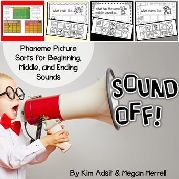 Phonemic Awareness Sound Sorts: Sound Off! by Kim Adsit and Megan Merrell