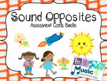 Sound Opposite Assessment Cards Bundle (high/low, fast/slow, loud/soft)