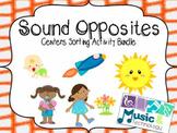 Sound Opposites Centers Activity Bundle (high/low; loud/soft; fast/slow)