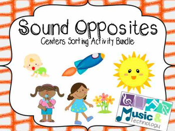 Sound Opposites Centers Activity Bundle (high/low; loud/soft; fast/slow)