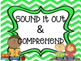Sound Out and Comprehend (Reading Comprehension)