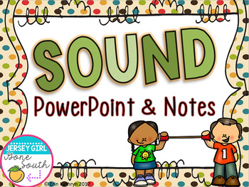 Sound PowerPoint and Notes Set