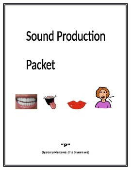 Sound Production Packet for Teachers and Parents