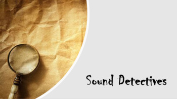 Sound Review Detective Game