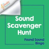 Sound Scavenger Hunt | Found Sound Bingo [Distance Learning]