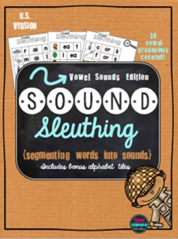Sound Sleuthing Sound Boxes Vowel Edition {U.S. Version}