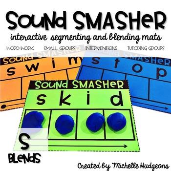 Sound Smasher (S Blends)