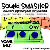 Segmenting and Blending Mats | Sound Smasher VOWEL TEAMS