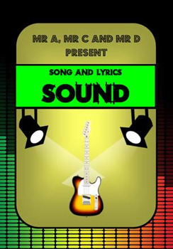 Sound Song by Mr A, Mr C and Mr D Present