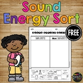 Sound Energy Sort, Forms of Energy Worksheet {K, 1, 2}