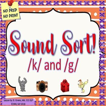 Sound Sort K & G Auditory Discrimination Articulation PDF EDITION - Teletherapy