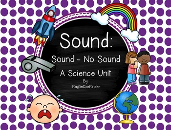 Sound: Sound or No Sound: A Science Unit