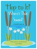 Sound Strips: Where's that Sound?  Beginning, Middle, and Ending Sound Practice!