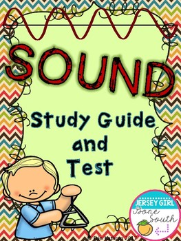 Sound Study Guide & Test