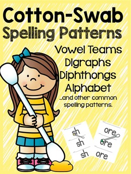 Spelling Patterns with Cotton Swab Painting: Long Vowels,