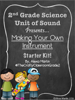Sound Unit: Making an Instrument Project Guide