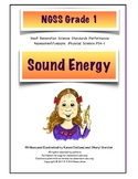 NGSS Grade 1 Sound Vibrations Investigation Performance As
