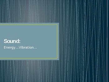 Sound = Vibrations