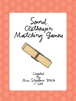 Sound Vocabulary Clothespin Matching Games
