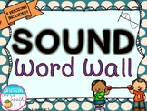 Sound Vocabulary Word Wall