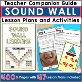 Sound Wall Explicit Lessons and Sound Wall Activities