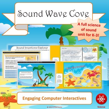Sound Wave Cove STEM/STEAM Unit Lesson Plans (NGSS 1-PS4-1/1-PS4-4)