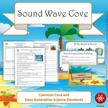 """NGSS Physical Science: """"Sound Wave Cove"""" STEM Unit 