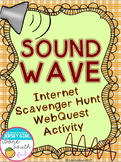 Sound Wave Internet Scavenger Hunt WebQuest Activity
