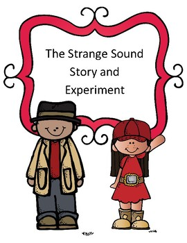 Sound Waves Experiment: The Case of the Strange Sound