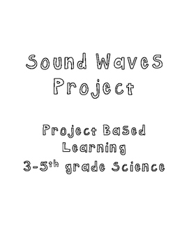 Sound Waves - Project Based Learning