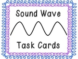 Sound Waves Task Cards