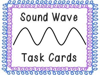 Sound Waves Task Cards