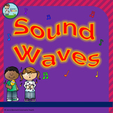 Sound Waves - a Year 1 and 2 presentation
