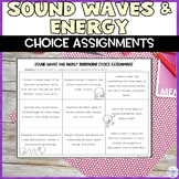Sound Waves and Energy Choice Assignments