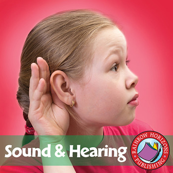 Sound And Hearing Gr. 4-6