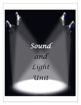 Sound and Light Complete Unit