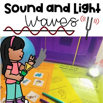 Sound and Light Waves {Quick Pack: Next Generation Science Standards}