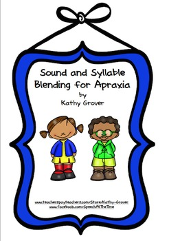 Sound and Syllable Blending for Apraxia
