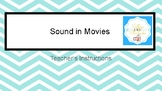 Sound in Movies GUIDED NOTES AND POWERPOINT