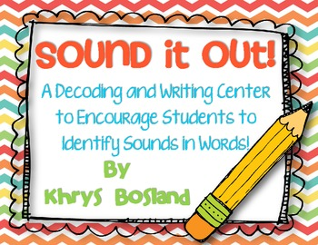 Sound it Out! {Literacy Center}