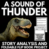 Sound of Thunder by Ray Bradbury Short Story Unit with Questions and Project