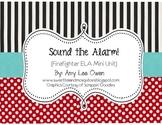 Sound the Alarm! (Fire Safety ELA Fun)