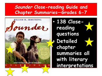 Sounder Close-reading Guide and Chapter Summaries—Grades 6 and 7