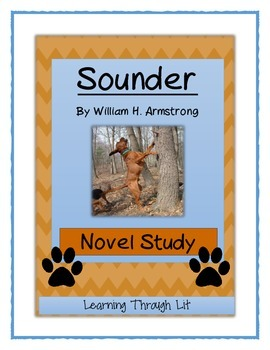SOUNDER by William H. Armstrong  - Novel Study