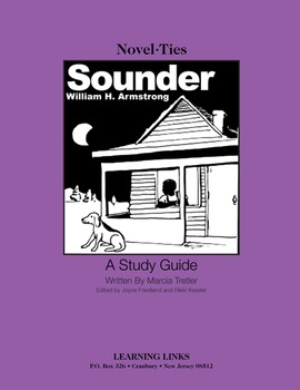 Sounder - Novel-Ties Study Guide