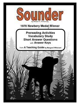 Sounder     Prereading, Vocabulary Study, Short Answer Questions