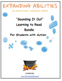 Sounding It Out! Learning to Read Bundle for Students with Autism