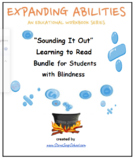 Braille, Sounding It Out! Learning to Read Bundle for Stud